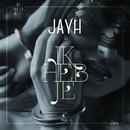 Ik Heb Je/Jayh
