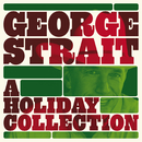 A Holiday Collection/George Strait
