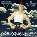 Giant In My Heart (No Artificial Colours Remix)/Kiesza