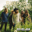 Rock And Roll Again/Blackberry Smoke
