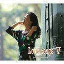 LoveSongs V ~心もよう~/坂本冬美