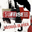 Nothing Is Over (EP)/Sunrise Avenue