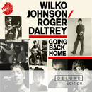 Going Back Home (Deluxe Edition)/Wilko Johnson, Roger Daltrey