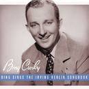Bing Sings The Irving Berlin Songbook/Bing Crosby