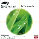 Schumann, Grieg: Klavierkonzerte/Claudio Arrau, Royal Concertgebouw Orchestra, Christoph von Dohnányi