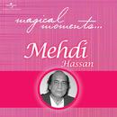Magical Moments/Mehdi Hassan