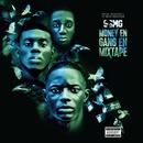 Money En Gang En Mixtape/SBMG