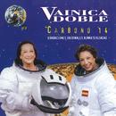 Carbono 14 (Grabaciones Originales Remasterizadas)/Vainica Doble