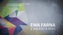 Z nalezu a kras (Lyric Video)/Ewa Farna