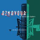 Charles Aznavour chante en italien- Les meilleurs moments (Remastered 2014)/Charles Aznavour