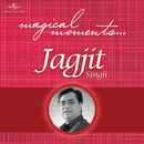 Magical Moments/Jagjit Singh