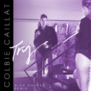 Try (Alex Ghenea Remix)/Colbie Caillat