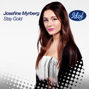 Stay Gold/Josefine Myrberg