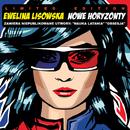 Nowe Horyzonty (Limited Edition)/Ewelina Lisowska