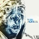 MoFaya/DJ SBU