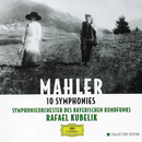 Mahler: 10 Symphonies/Symphonieorchester des Bayerischen Rundfunks, Rafael Kubelik