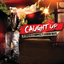 Caught Up (feat. Afrikan Roots)/DJ Skeelo & Chappell