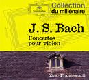Bach: Violin Concerto No.1 Bwv 1041 & No.2 Bwv 1042 & No.3 Bwv 1043/Régis Pasquier, Zino Francescatti, Festival Strings Lucerne, Rudolf Baumgartner