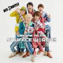Welcome to the SHUFFLE WORLD!!/BEE SHUFFLE