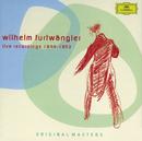 Wilhelm Furtwängler - Live Recordings 1944-1953/Wiener Philharmoniker, Berliner Philharmoniker, Wilhelm Furtwängler