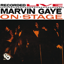 Recorded Live: Marvin Gaye On Stage/Marvin Gaye & SNBRN