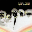 More Hot Rocks (Big Hits & Fazed Cookies)/The Rolling Stones