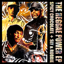 THE REGGAE POWER EP/SPICY CHOCOLATE, スライ&ロビー