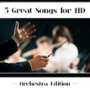 5 Great Songs For HD (Orchestra Edition)/Herbert von Karajan, Zubin Mehta, Eugen Jochum