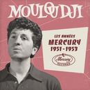 Les années Mercury 1951 - 1953/Mouloudji