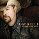 Toby Keith 35 Biggest Hits/Toby Keith