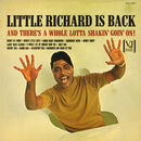 Little Richard Is Back (And There's A Whole Lotta Shakin' Goin' On!)/Little Richard