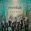 Eventide/Voces8