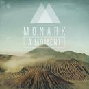 A Moment (Protoculture Remix)/Monark
