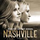 "Put My Heart Down (Music From ""Nashville"" Season 3) (feat. Sara Evans, Will Chase)/Nashville Cast"