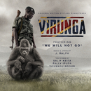 We Will Not Go (From The Virunga Original Motion Picture Soundtrack)/J. Ralph