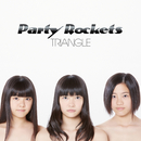 TRIANGLE/Party Rockets