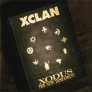 Xodus - The New Testament/X Clan