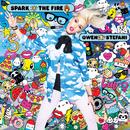 Spark The Fire/Gwen Stefani