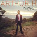 Navigateur solitaire/Arthur H