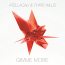 Gimme More/AtellaGali, Chris Willis