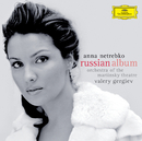 The Russian Album (eDeluxe, w/o Video)/Anna Netrebko, Orchestra of the Mariinsky Theatre, Valery Gergiev