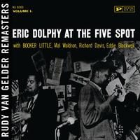 At the Five Spot, Vol. 1 (Rudy Van Gelder Remaster) (feat. Booker Little, Mal Waldron, Richard Davis, Ed Blackwell)/Eric Dolphy