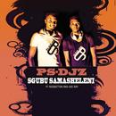 Sgubu Samasheleni (feat. Redbutton, Axe Ray)/PS-DJz