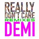 Really Don't Care Remixes/Demi Lovato