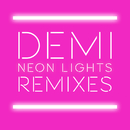 Neon Lights Remixes/Demi Lovato
