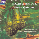 Elgar & Bridge: Piano Quintets/Allan Schiller, Coull String Quartet