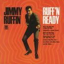 Ruff 'N Ready/Jimmy Ruffin