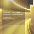 John Adams: Phrygian Gates; Hallelujah Junction; China Gates; Road Movies/Andrew Russo, James Ehnes