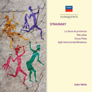 Stravinsky: Petrushka (1947 version); Rite of Spring; 8 Instrumental Miniatures; Circus Polka/Zubin Mehta