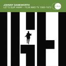 Johnny Dankworth / Let's Slip Away - Film And TV 1960 - 1973 (2CD Set)/Johnny Dankworth